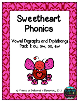 Sweetheart Phonics: Vowel Digraphs and Diphthongs Pack 1: