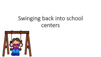 Swinging back into school centers