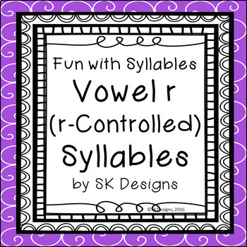 Syllables R-Controlled (Vowel R) Fluency Skills & Activity