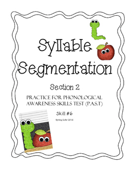 Syllable Segmentation Practice - Section 2 - Phonological