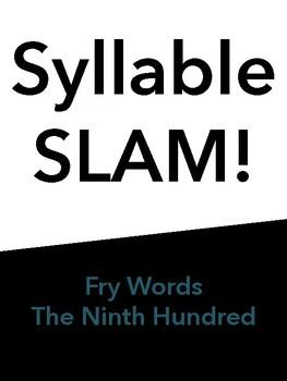 Syllable Slam! Ninth 100 Fry Words