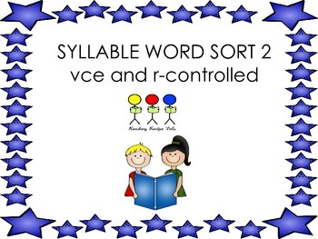 Multi-Syllable Sort # 2 - vce and r-controlled Syllables