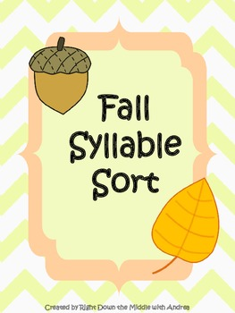 Syllable Sort {Fall Theme}