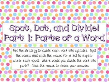 Syllable (Spot, Dot, and Divide Strategy) Interactive Powe