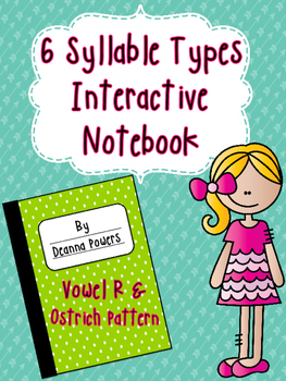 Syllable Type Interactive Notebook- Vowel R and Ostrich Di