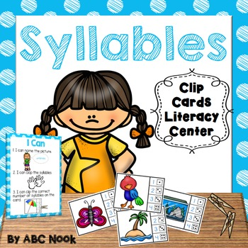 Syllables - Clip Cards Literacy Center
