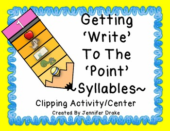 """Syllables """" 'Write' To The 'Point' """" Center Activity PLUS"""