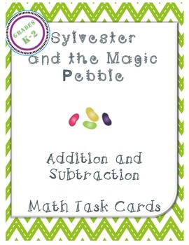 Sylvester and The Magic Pebble: Math Task Cards