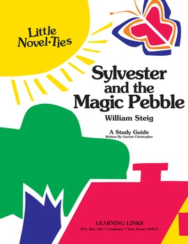 Sylvester and the Magic Pebble - Little Novel-Ties Study Guide
