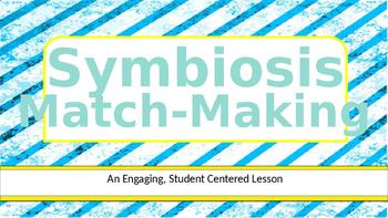 Symbiosis MatchMaking