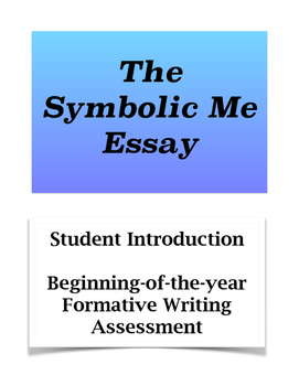 Symbolic Me Essay; Formative Writing Assessment; Student I