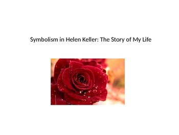 Symbolism in Helen Keller: The Story of My Life