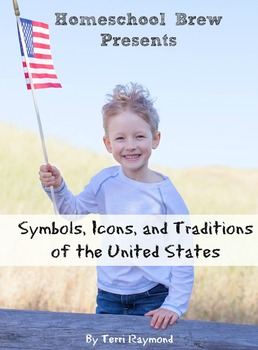 Symbols, Icons, and Traditions of the United States (First