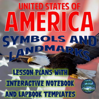 Symbols of America Lesson Plan Bundle & Interactive Notebo