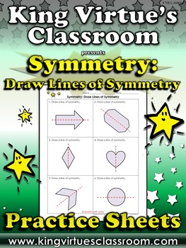 Symmetry: Draw Lines of Symmetry Practice Sheets - King Vi