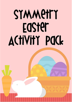 Symmetry Easter Activity Pack