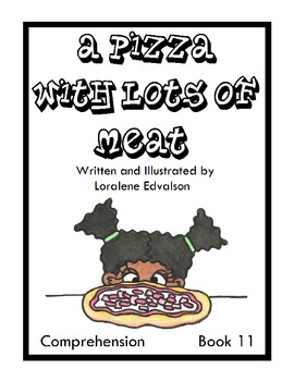 """Symple Readers Week 11: """"A Pizza with Lots of Meat"""" Compre"""