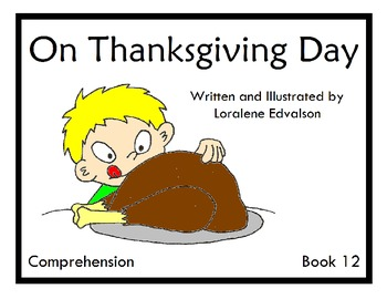 Symple Reader's Week 12: On Thanksgiving Day Comprehension Book
