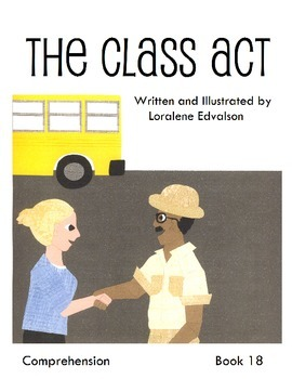 "Symple Reader's Week 18:  ""The Class Act"" Comprehension Book"