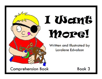 """Symple Readers Week 3: """"I Want More"""" Comprehension Book"""