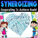Synergizing to Achieve Goals Teamwork Cooperation Goal-Set