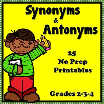 Synonyms and Antonyms Printables