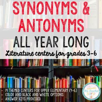 Synonym and Antonym Centers All Year Long