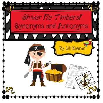 Synonym and Antonym Fun- Pirate Theme