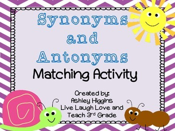 Synonym and Antonym Matching Activity and Anchor Charts