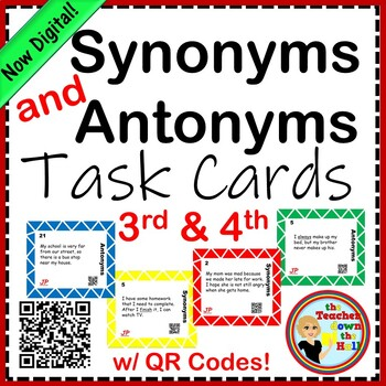 Synonym and Antonym Task Cards w/ QR Codes (3rd-4th)