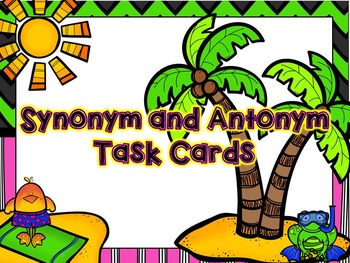 Synonym and Antonym Task Cards- with QR Code option