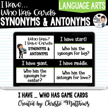 Synonym and Antonym Who Has ... I Have Cards