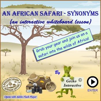 Synonyms - An African Safari. An Interactive SmartBoard an