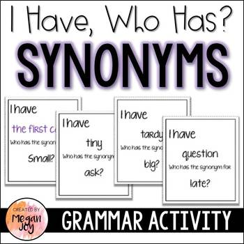 Synonyms:  I Have... Who Has?  Grammar Game