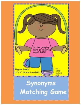 Synonyms Match for higher level/2nd and 3rd Grade/ELL