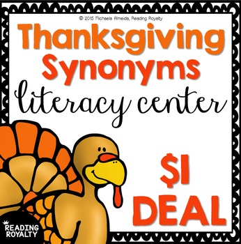 Synonyms: Thanksgiving Themed Literacy Center $1 Deal