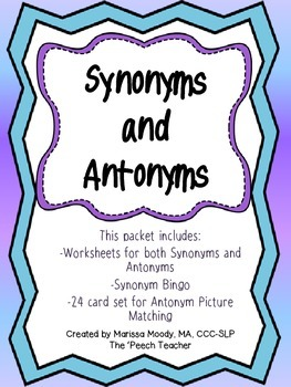 Synonyms and Antonyms!