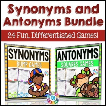 Synonyms and Antonyms Activities Bundle: 24 Synonyms and A