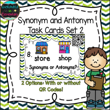 Synonyms and Antonyms Task Cards Set 2