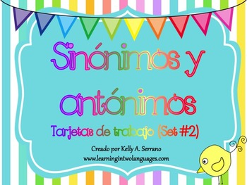 Synonyms and Antonyms Task Cards in Spanish ( Set 2 )