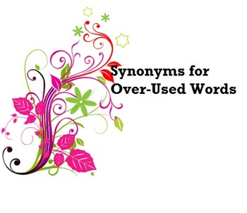 Synonyms for Over-Used Words