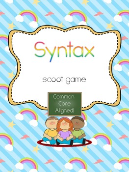 Syntax Scoot- Common Core Aligned