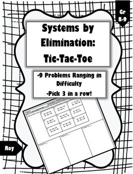 Systems by Elimination: Tic Tac Toe