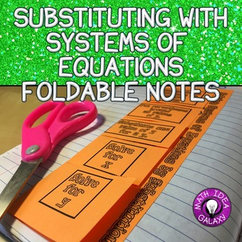 Systems of Equations Foldable Notes for Interactive Notebook