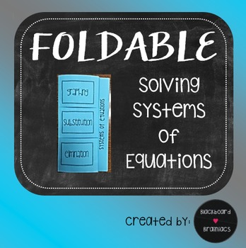 Systems of Equations Foldable Graphic Organizer