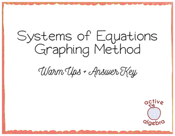 Systems of Equations Graphing Method Warm Ups - from bundle