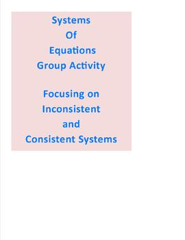 Systems of Equations Group Activity:  Inconsistent/Consist