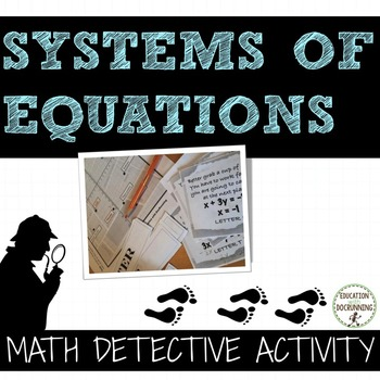 Systems of Equations Math Detective Activity