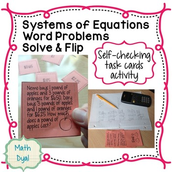 Systems of Equations Word Problems Solve & Flip