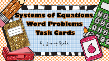 Systems of Equations Word Problems Task Cards